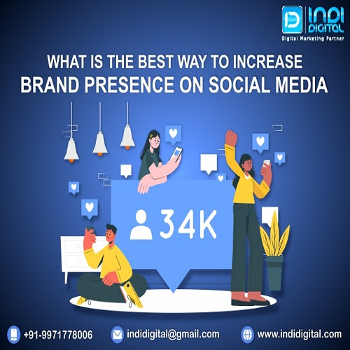 brand presence on social media, How can social media help to increase brand awareness, Increase brand presence, Increase brand presence on social media, social media channels, Why use social media to raise awareness, Why You Should Use Social Media for Brand
